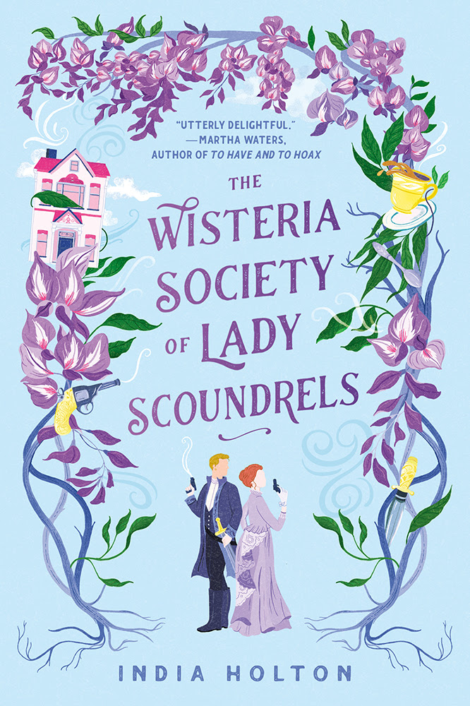 The Wisteria Society of Lady Scoundrels (Dangerous Damsels, #1)