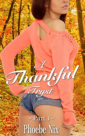 A Thankful Tryst: Part One (A Thankful Tryst Gender Swap Series Book 1)