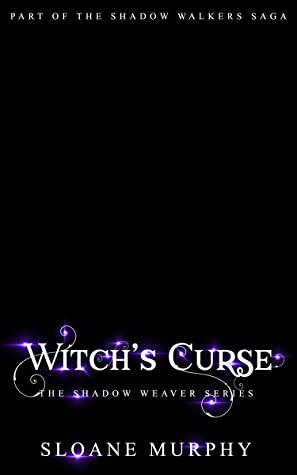 Witch's Curse (The Shadow Weaver, #1)