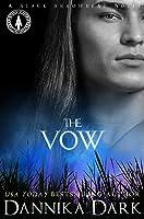 The Vow (Black Arrowhead, #1)