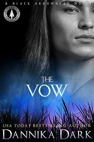 The Vow (Black Arrowhead, #1)