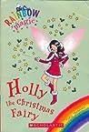 Holly the Christmas Fairy (Rainbow Magic Special Edition)