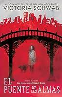 El puente de las almas (Cassidy Blake, #3)