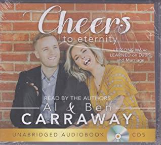 Cheers to Eternity Audiobook: Lessons We've Learned on Dating and Marriage