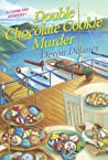 Double Chocolate Cookie Murder (A Cook-Off Mystery)