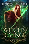 A Witch's Revenge (Chronicles of an Urban Druid #4)