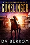 Gunslinger (Claire Whitcomb Westerns, #2)