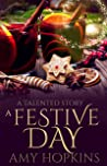 A Festive Day: A Talented Short Story