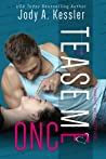 Tease Me Once (Romance with Altitude, #1)