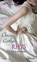 Rhys (Les ducs indomptés t. 3)