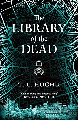 The Library of the Dead (Edinburgh Nights, #1)