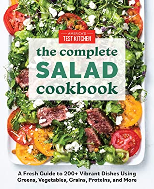 The Complete Salad Cookbook by America's Test Kitchen