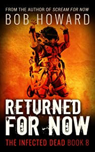 Returned for Now (The Infected Dead Book 8)