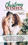 Christmas Wishes: A Christmas Romance Anthology