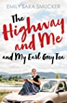 The Highway and Me and My Earl Grey Tea