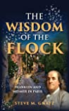 The Wisdom of the Flock: Franklin and Mesmer in Paris