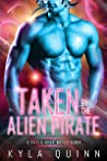 Taken by the Alien Pirate (Fated Star Mates, #0.5)