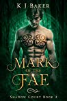 Mark of the Fae (Shadow Court, #2)