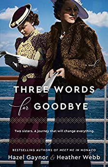Three Words for Goodbye