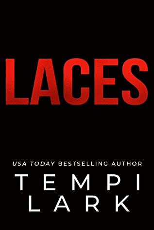 Laces by Tempi Lark