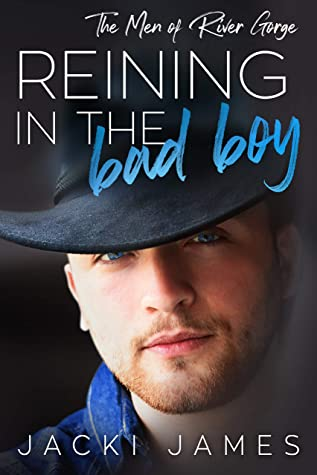 Reining in the Bad Boy (The Men of River Gorge, #5)