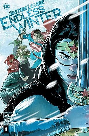 Justice League: Endless Winter #1