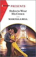Stolen to Wear His Crown (The Queen's Guard Book 1)