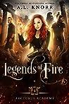 Legends of Fire (Arcturus Academy #4)
