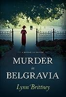 Murder in Belgravia (Mayfair 100, #1)