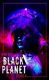 Black Planet ( #1 - 4)