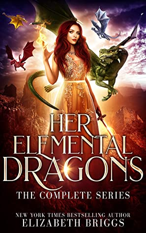 Her Elemental Dragons: The Complete Series