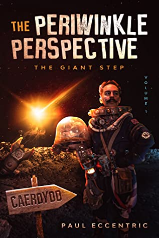 The Periwinkle Perspective: Volume 1 - The Giant Step