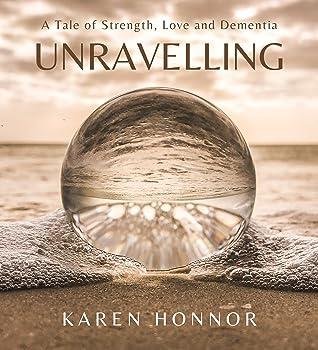 Unravelling by Karen Honnor