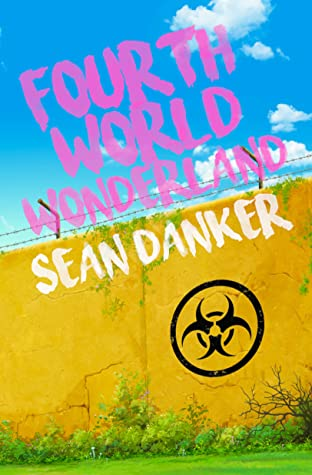 Fourth World Wonderland by Sean Danker