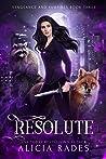 Resolute (Vengeance and Vampires, #3)
