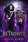 Retribute (Vengeance and Vampires, #4)
