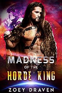 Madness of the Horde King (Horde Kings of Dakkar #3)
