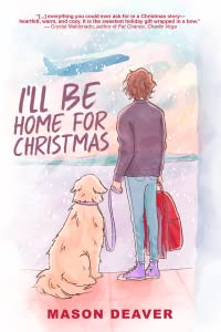 I'll Be Home For Christmas (I Wish You All the Best #1.5)