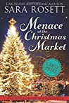Menace at the Christmas Market: A Novella (Murder on Location)