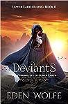 Deviants (Lower Earth Rising #0.5)