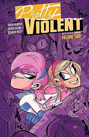 Pretty Violent, Vol. 2