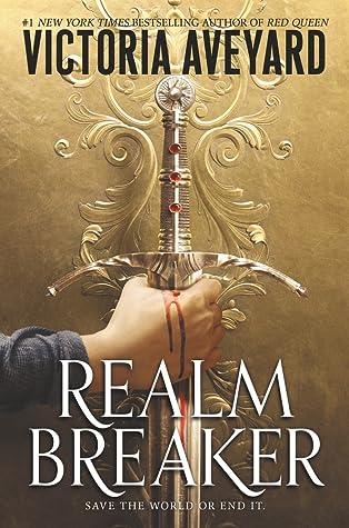 Realm Breaker (Realm Breaker, #1) by Victoria Aveyard