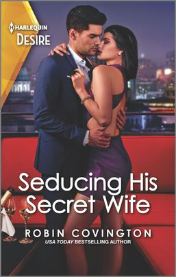 Seducing His Secret Wife (Redhawk Reunion #2)