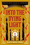 Into the Dying Light (The Age of Darkness, #3)