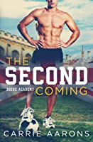 The Second Coming (Rogue Academy)