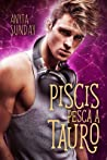Piscis pesca a Tauro by Anyta Sunday