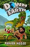 Down to Earth: A Prehistoric Sci-Fi Comedy