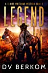 Legend (Claire Whitcomb Western, #3)
