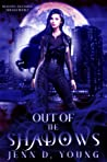 Out of the Shadows (Shadows Ascending Trilogy, #2)