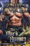 The Dark Spawn (Battle Lords of de Velt, #4)